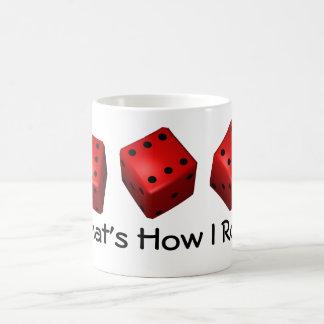 Three Sixes Bunco That's How I Roll Coffee Mug