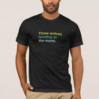 Three wolves howling at the moon T-Shirt