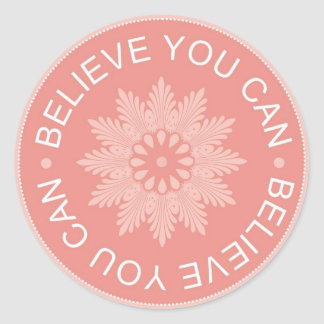 Three Word Quotes ~Believe You Can~ Sticker