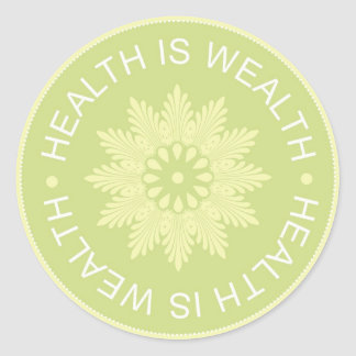 Three Word Quotes ~Health Is Wealth~ Round Sticker