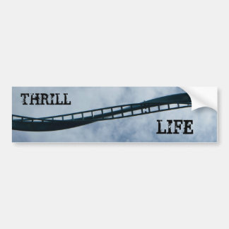 Thrill Life II Bumper Sticker