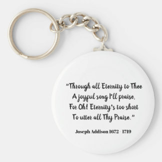 Through all Eternity to Thee (love declaration) Keychain