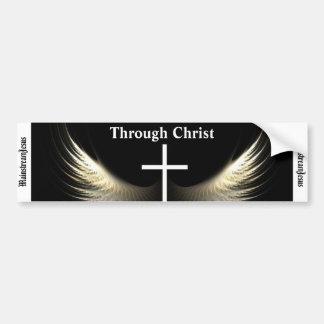 Through Christ Bumper Sticker