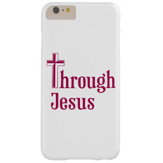 Through Jesus Barely There iPhone 6 Plus Case