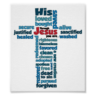 Through Jesus, you are... Poster