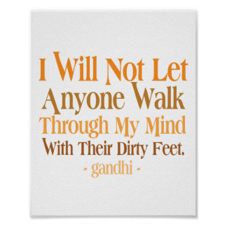 Through My Mind Quote Gandhi Poster