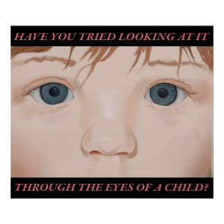 Through The Eyes Of A Child; poster with text