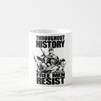 Throughout History, Free Men Resist Coffee Mug