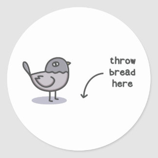 Throw Bread Here Classic Round Sticker