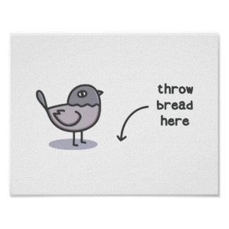 Throw Bread Here Poster