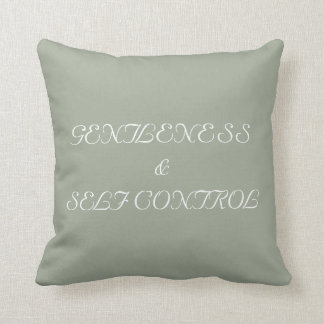 Throw Pillow Gentleness and Self Control