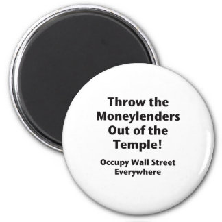 Throw the Moneylenders Out of the Temple!  Occupy 2 Inch Round Magnet