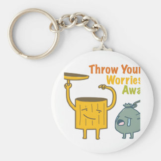 Throw You Worries Away Button Keychain