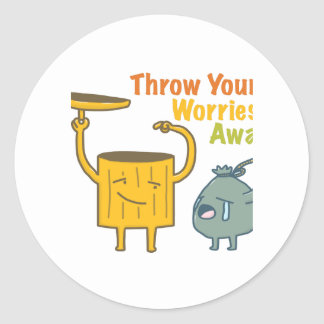 Throw Your Worries Classic Round Sticker