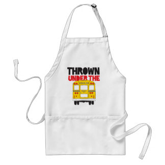 Thrown Under The Bus Standard Apron