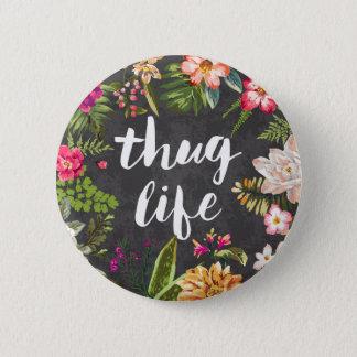 Thug life 2 inch round button