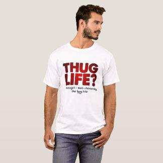 Thug Life Hug Life Funny Tshirt wht