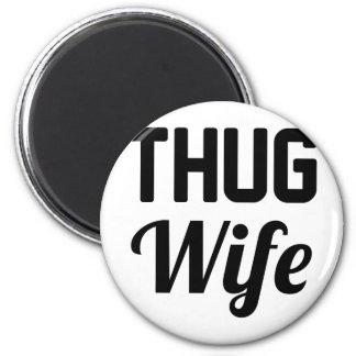Thug Wife Magnet