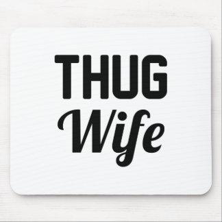 Thug Wife Mouse Pad
