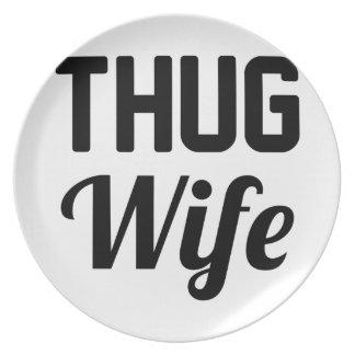 Thug Wife Plate