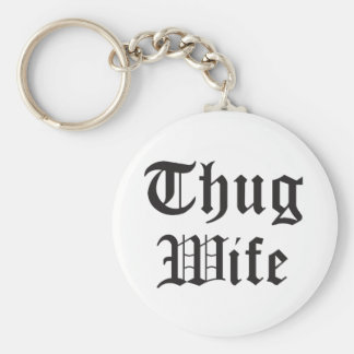 Thug Wife Pop Culture Typography Keychain