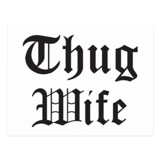 Thug Wife Pop Culture Typography Postcard