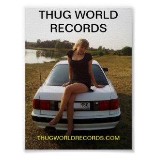 thug world records girl on top of car poster