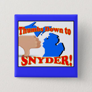 Thumbs Down to Rick Snyder 2 Inch Square Button