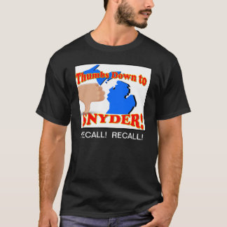 Thumbs down to Rick Snyder T-Shirt