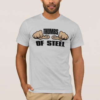 Thumbs of Steel T-Shirt