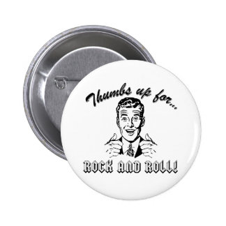 Thumbs Up For Rock and Roll Buttons