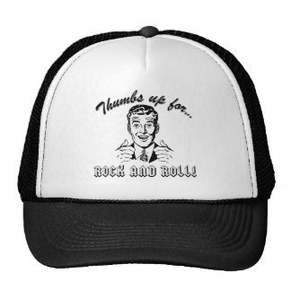 Thumbs Up For Rock and Roll Trucker Hat