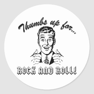 Thumbs Up For Rock and Roll Round Sticker