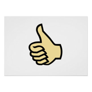 Thumbs Up Posters