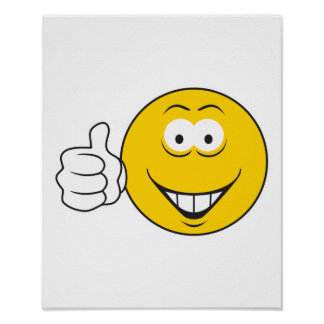 Thumbs Up Smiley Face Poster