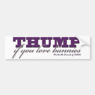 Thump Bumper Sticker
