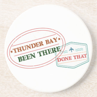 Thunder Bay Been there done that Coaster