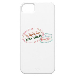 Thunder Bay Been there done that iPhone 5 Cover