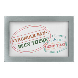 Thunder Bay Been there done that Rectangular Belt Buckle