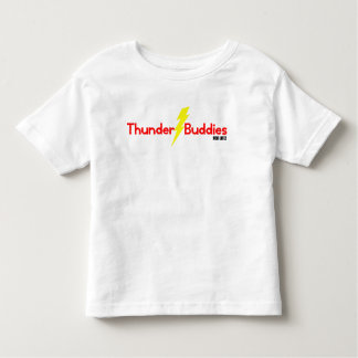 Thunder Buddies for Life Toddler T-shirt