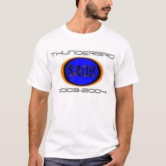 Thunderbird SADD shirts