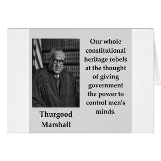 Thurgood Marshall quote Card