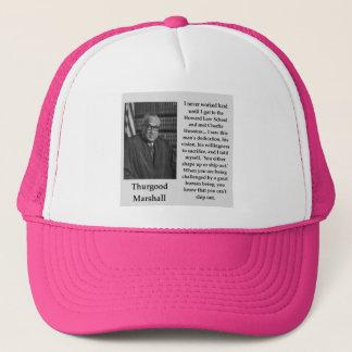 Thurgood Marshall quote Trucker Hat