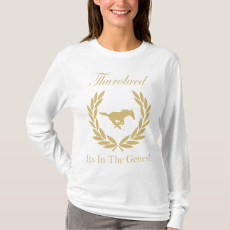 Thurobred Its In The Genes SJSA T-Shirt