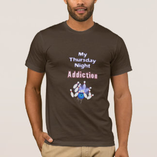 Thursday Bowling Addiction T-Shirt