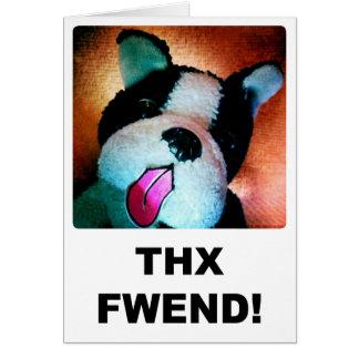Thx Fwend Card