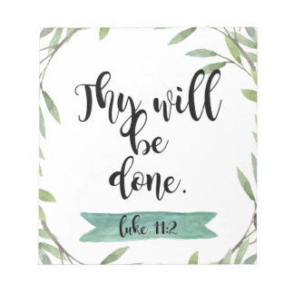 Thy will be done notepads