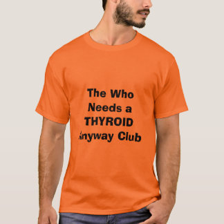Thyroid T-Shirt