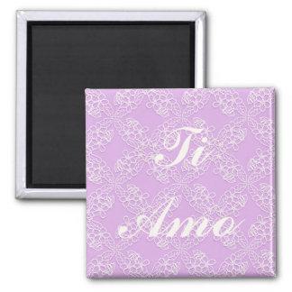 ti amo. floral violet lace pattern. text. magnet