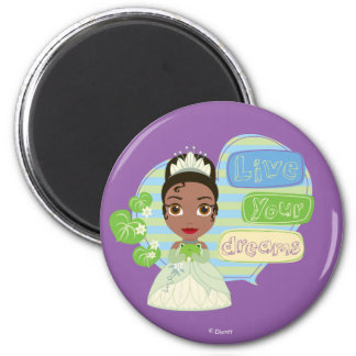 Tiana | Live Your Dreams Magnet